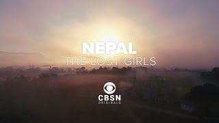 EUROPESE OMROEP | CBSN | Nepal | The Lost Girls | 1494202905 2017-05-08T00:21:45+00:00
