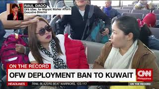 EUROPESE OMROEP | CNN Philippines | On The Record: OFW deployment ban to Kuwait | 1519116918 2018-02-20T08:55:18+00:00