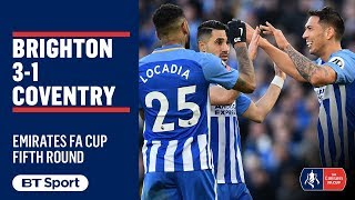 EUROPESE OMROEP | BT Sport | Emirates FA Cup Highlights: Brighton 3-1 Coventry | 1518889337 2018-02-17T17:42:17+00:00
