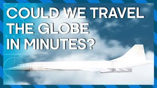 EUROPESE OMROEP | BBC Earth Lab | Could we travel the globe in minutes? Hyperloop trains and hypersonic jets | Earth Lab | 1518170404 2018-02-09T10:00:04+00:00