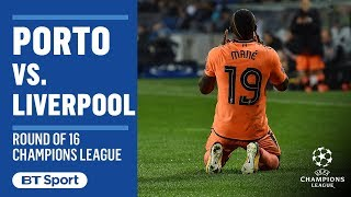EUROPESE OMROEP | BT Sport | Champions League Highlights: Porto 0-5 Liverpool | 1518647015 2018-02-14T22:23:35+00:00