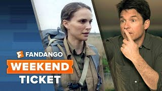 EUROPESE OMROEP | Movieclips Trailers | Now In Theaters: Annihilation, Game Night, Every Day | Weekend Ticket | 1519324545 2018-02-22T18:35:45+00:00