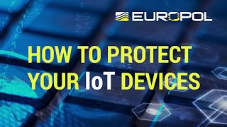 EUROPESE OMROEP | EUROPOLtube | How to protect your IoT devices | 1508426176 2017-10-19T15:16:16+00:00