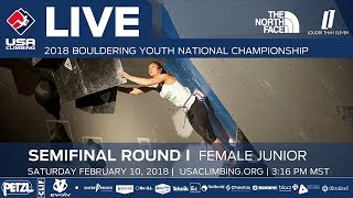 EUROPESE OMROEP | USA Climbing | Female Junior • Semi-Final • 2018 Youth Bouldering Nationals • 2/10/18 3:32 PM | 1518309342 2018-02-11T00:35:42+00:00