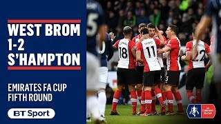EUROPESE OMROEP | BT Sport | Emirates FA Cup Highlights: West Brom 1-2 Southampton | 1518887514 2018-02-17T17:11:54+00:00