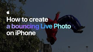 EUROPESE OMROEP | Apple | How to create a bouncing Live Photo on iPhone — Apple | 1518465683 2018-02-12T20:01:23+00:00