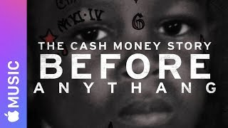 EUROPESE OMROEP | Apple | Apple Music — Before Anythang: The Cash Money Story — Trailer | 1518573602 2018-02-14T02:00:02+00:00